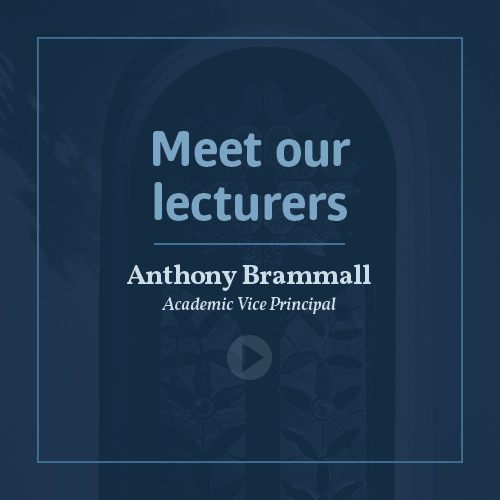 Meet our lecturers - Rev Anthony Brammall