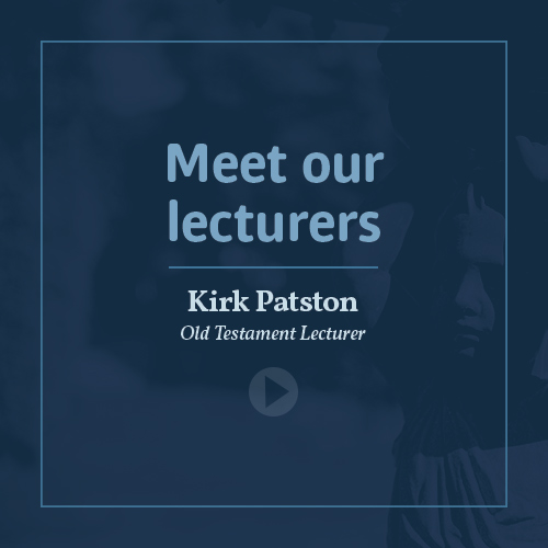 Meet our lecturers - Rev Dr Kirk Patston