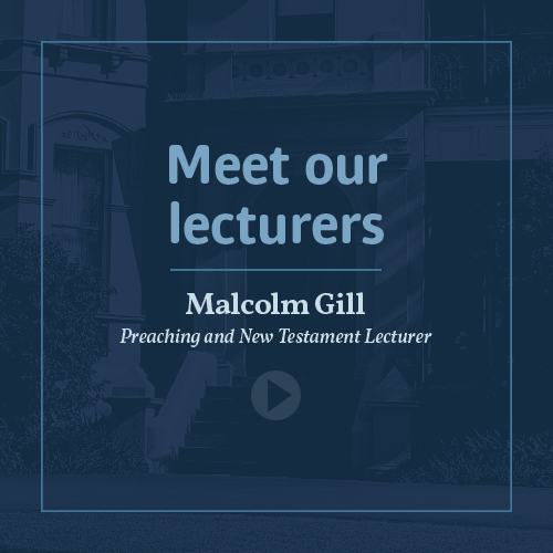 Meet our lecturers - Rev Dr Malcolm Gill
