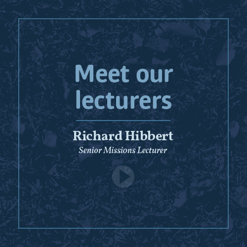 Meet our lecturers - Dr Richard Hibbert