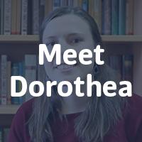 Meet Dorothea