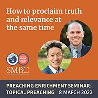 Preaching Enrichment Seminar: Topical Preaching