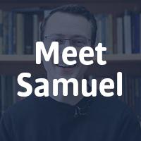 Meet Samuel